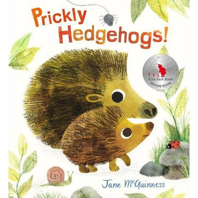 Prickly Hedgehogs! - by Jane McGuinness (Hardcover)