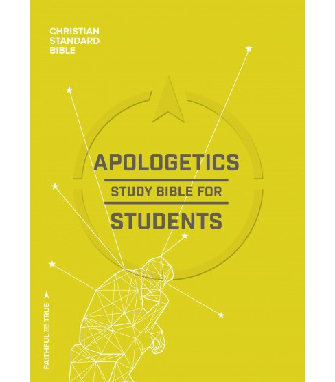 Apologetics Study Bible for Students : Christian Standard Bible (Hardcover) - image 1 of 1