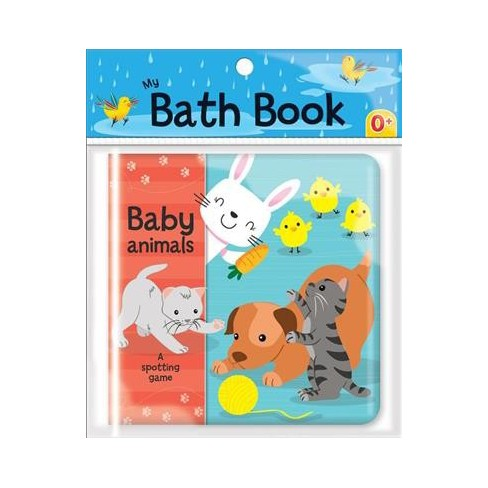 Baby Animals: A Spotting Game (My Bath Book) - (Novelty Book) - image 1 of 1