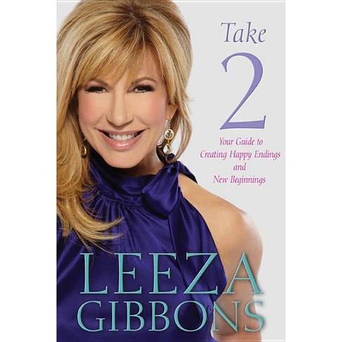 Take 2 - by  Leeza Gibbons (Hardcover) - image 1 of 1