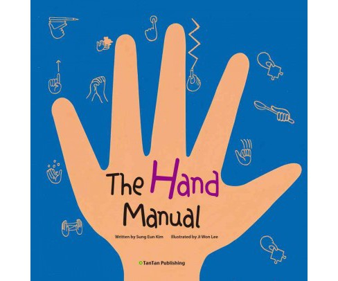 Hand Manual -  by Sung Eun Kim (Hardcover) - image 1 of 1