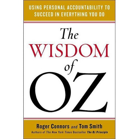 The Wisdom of Oz - by  Roger Connors & Tom Smith (Paperback) - image 1 of 1