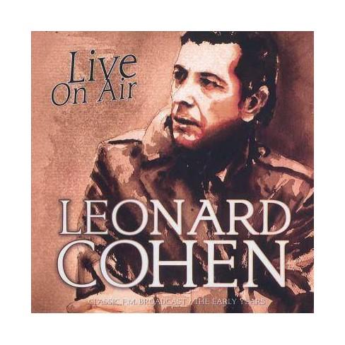 Leonard Cohen - Live On Air: Radio Broadcast (CD) - image 1 of 1