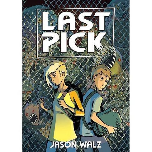 Last Pick - by  Jason Walz (Paperback) - image 1 of 1