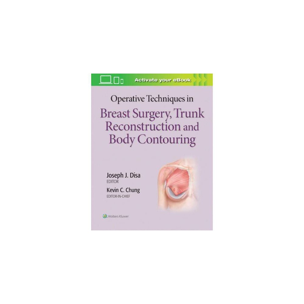 Operative Techniques in Breast Surgery, Trunk Reconstruction and Body Contouring : Breast Surgery - 1