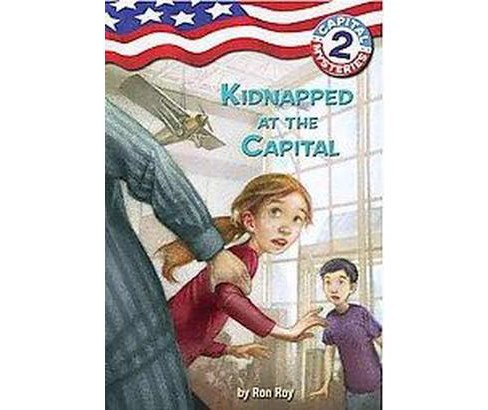 Kidnapped at the Capital (Paperback) (Ron Roy) - image 1 of 1