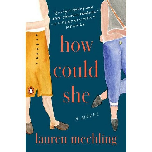 How Could She - by  Lauren Mechling (Paperback) - image 1 of 1