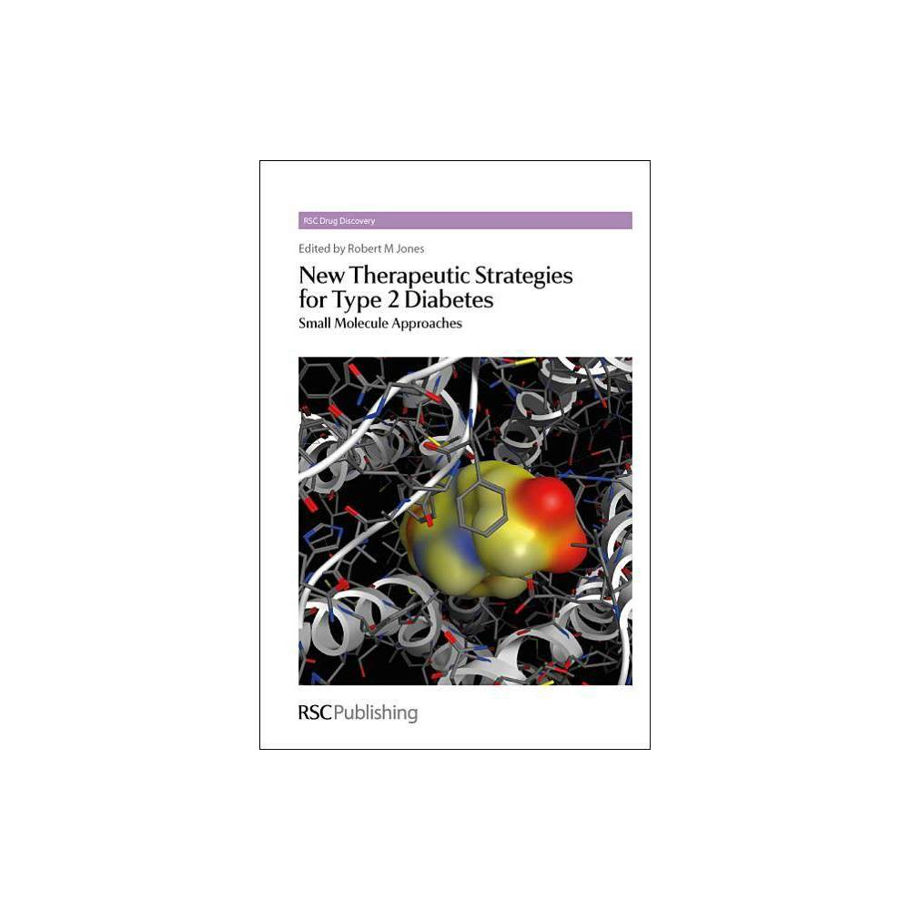 New Therapeutic Strategies for Type 2 Diabetes - (Rsc Drug Discovery) (Hardcover)