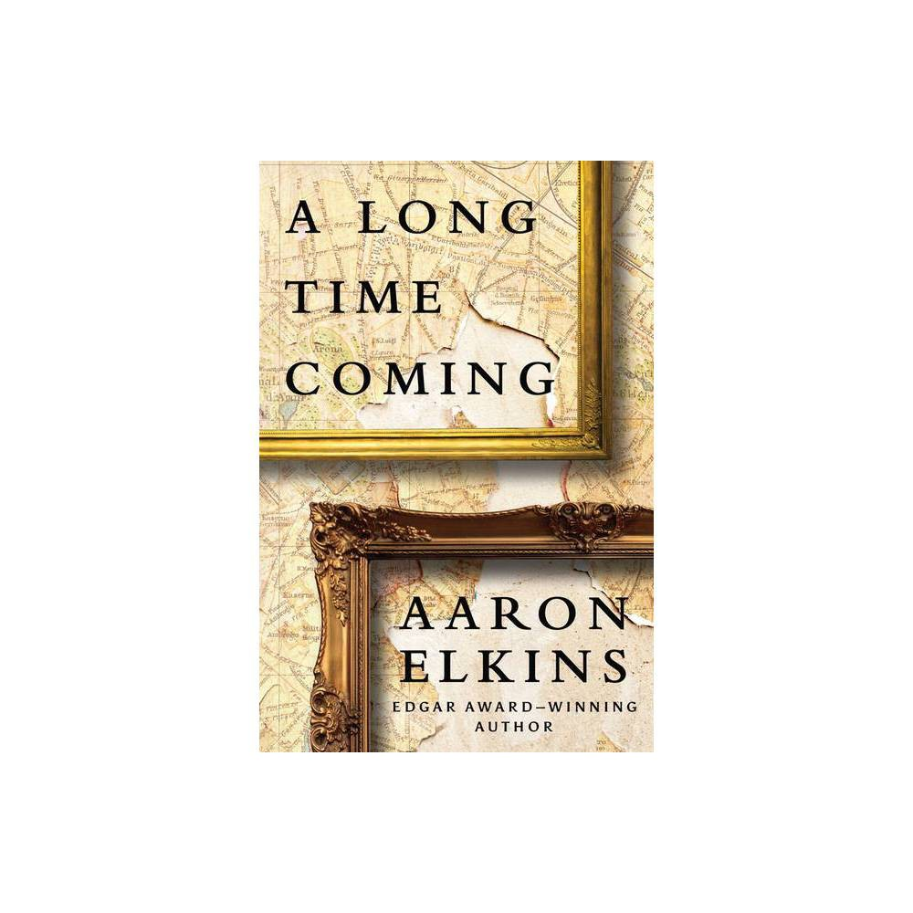 A Long Time Coming By Aaron Elkins Paperback