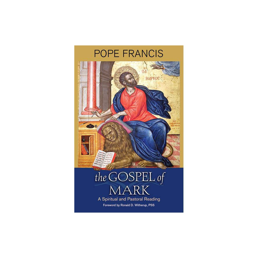 The Gospel Of Mark By Pope Francis Paperback