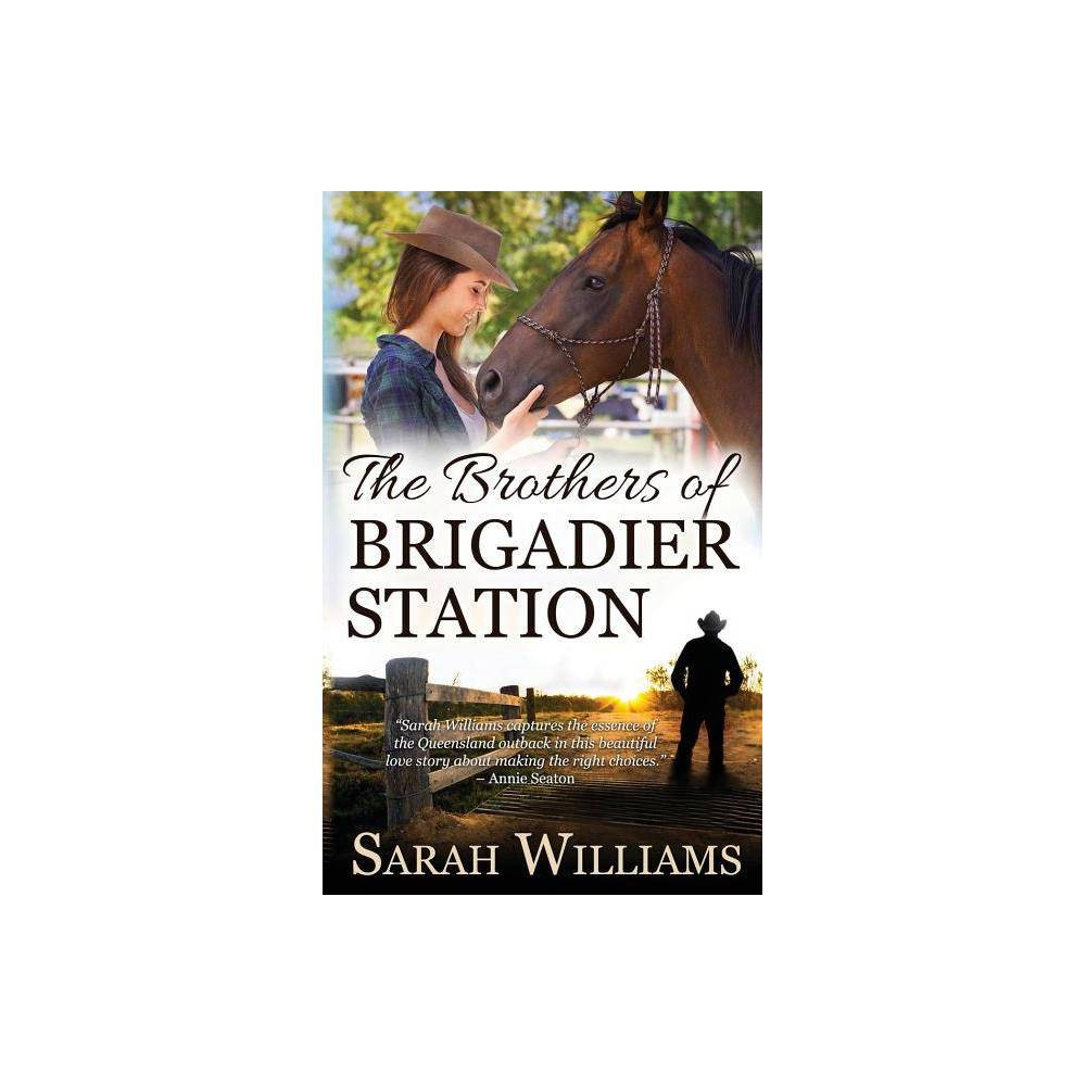 The Brothers Of Brigadier Station By Sarah Williams Paperback