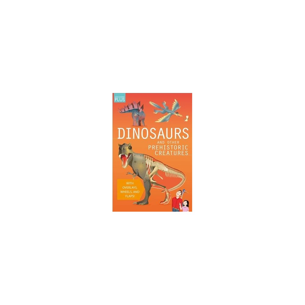 Dinosaurs and Other Prehistoric Creatures (Hardcover) (Douglas Palmer)