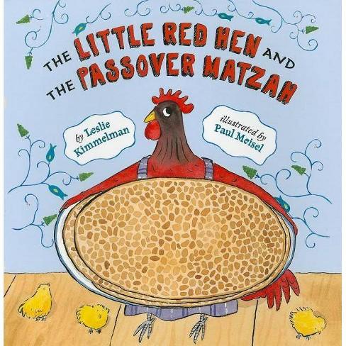 The Little Red Hen and the Passover Matzah - by  Leslie Kimmelman (Paperback) - image 1 of 1