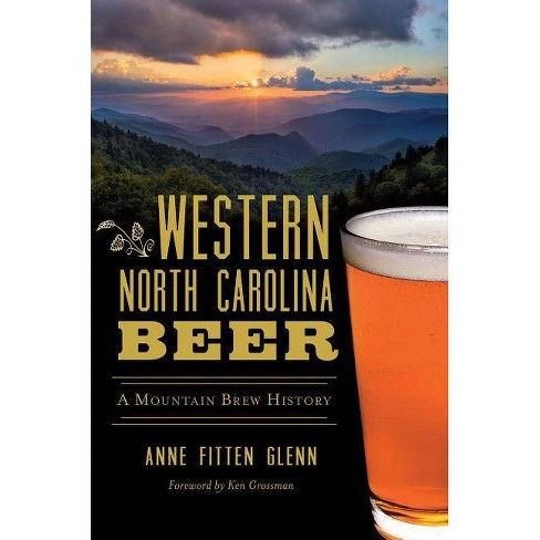 Western North Carolina Beer - (American Palate) by  Anne Fitten Glenn (Paperback) - image 1 of 1