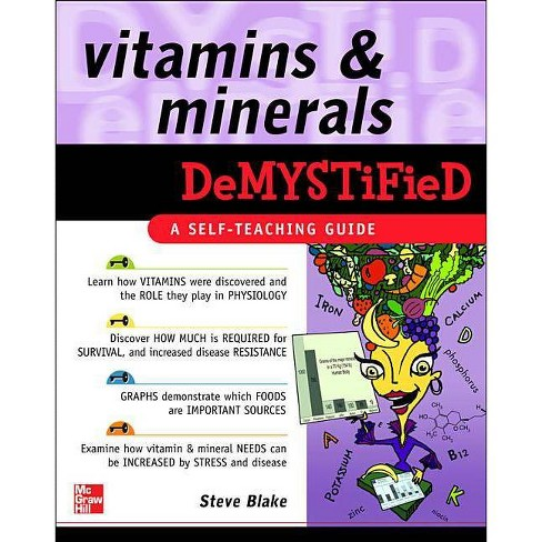 Vitamins and Minerals Demystified - by  Steve Blake (Paperback) - image 1 of 1