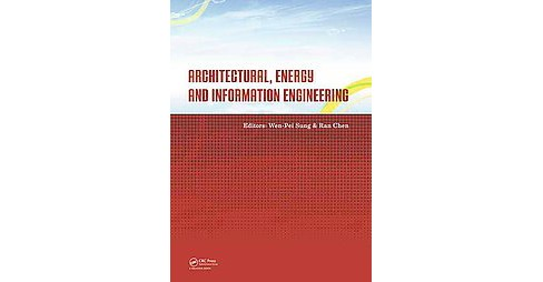 Architectural, Energy and Information Engineering : Proceedings of the 2015 International Conference on - image 1 of 1