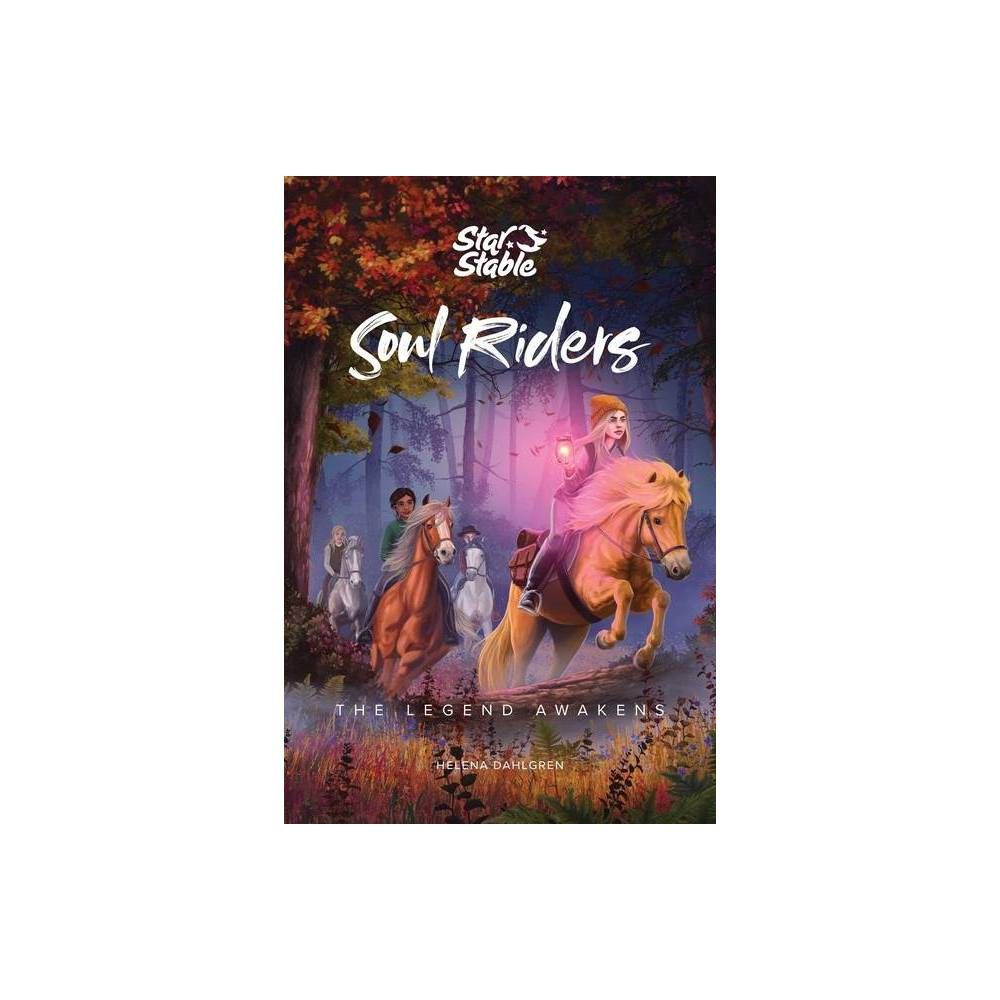 Soul Riders 2 By Helena Dahlgren Star Stable Entertainment Ab Paperback