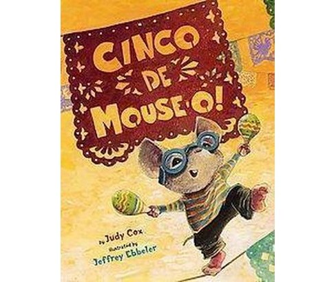 Cinco De Mouse-o! (School And Library) (Judy Cox) - image 1 of 1