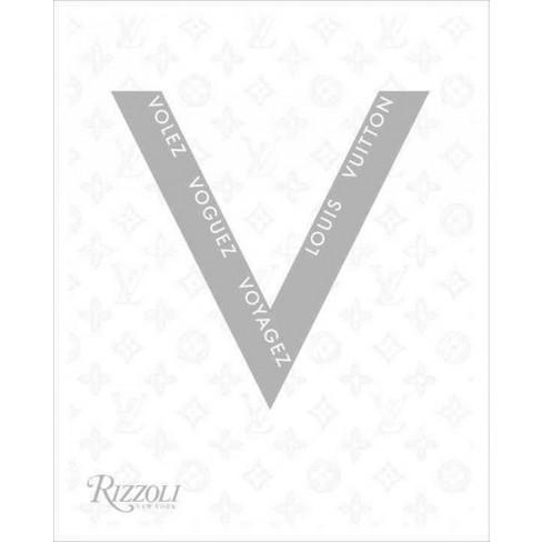 53dd25523893 Volez Voguez Voyagez Louis Vuitton (Paperback)   Target