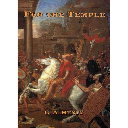 For the Temple - by  G A Fitterling Henty (Paperback) - image 1 of 1