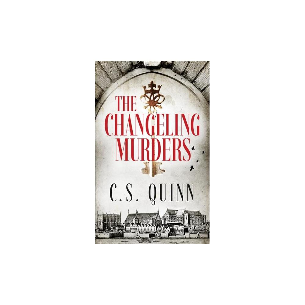 Changeling Murders - Unabridged (Thief Taker) by C. S. Quinn (CD/Spoken Word)