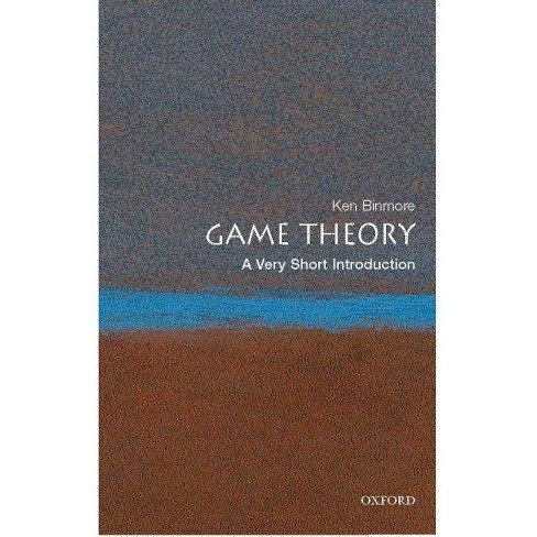 Game Theory: A Very Short Introduction - (Very Short Introductions) by  Ken Binmore (Paperback) - image 1 of 1