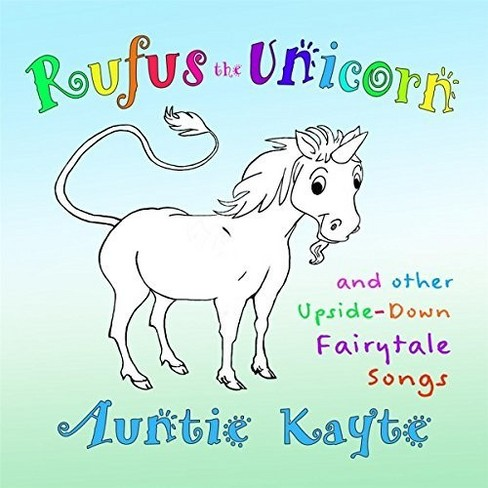 Auntie kayte - Rufus the unicorn and other upside do (CD) - image 1 of 1