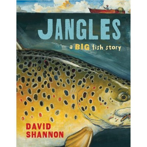 Jangles : A Big Fish Story (School And Library) (David Shannon) - image 1 of 1