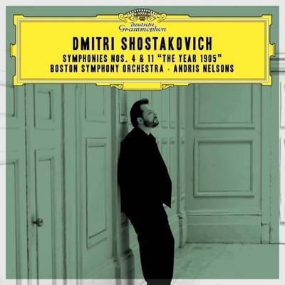 Andris Nelsons/Boston Symphony Orchestra - Dmitir Shostakovich: Symphonies Nos. 4 & 11 `The Year 1905 (CD)