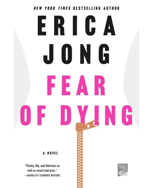 Fear of Dying (Reprint) (Paperback) (Erica Jong) - image 1 of 1