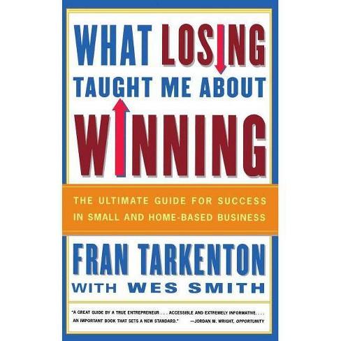 What Losing Taught Me about Winning - by  Fran Tarkenton (Paperback) - image 1 of 1