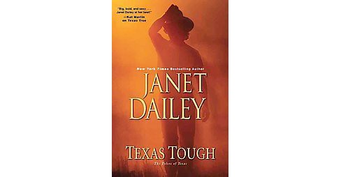 Texas Tough (Hardcover) (Janet Dailey) - image 1 of 1