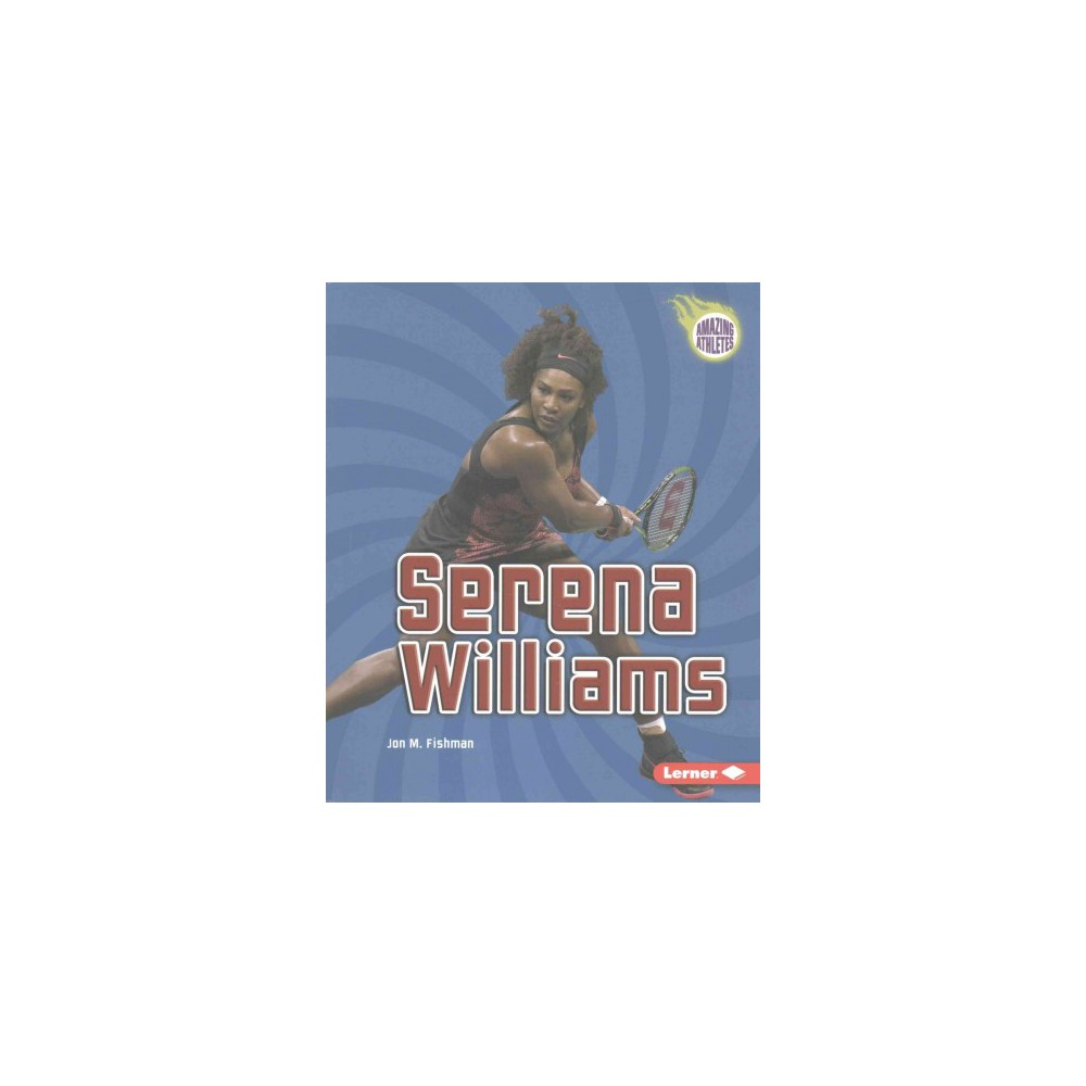 Serena Williams (Reprint) (Paperback) (Jon M. Fishman)