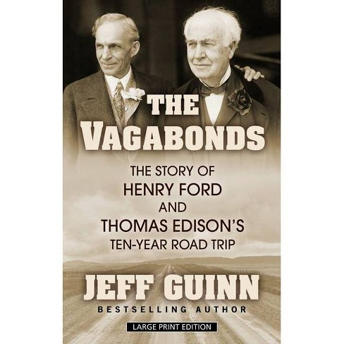 The Vagabonds - by  Jeff Guinn (Hardcover) - image 1 of 1