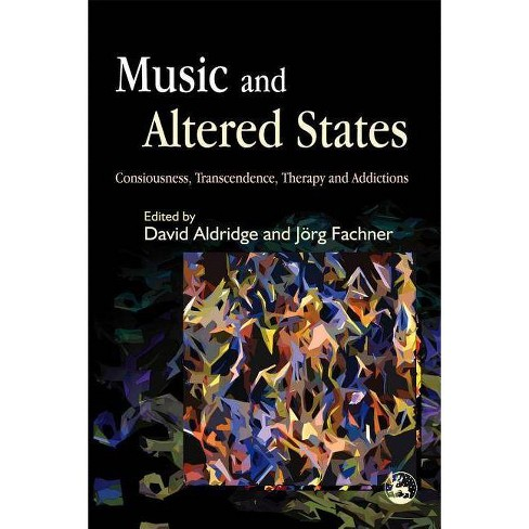Music and Altered States - (Paperback) - image 1 of 1