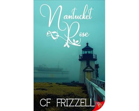 Nantucket Rose (Paperback) (C. F. Frizzell) - image 1 of 1
