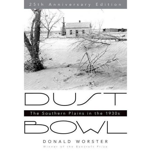 Dust Bowl - 25 Edition by  Donald Worster (Paperback) - image 1 of 1