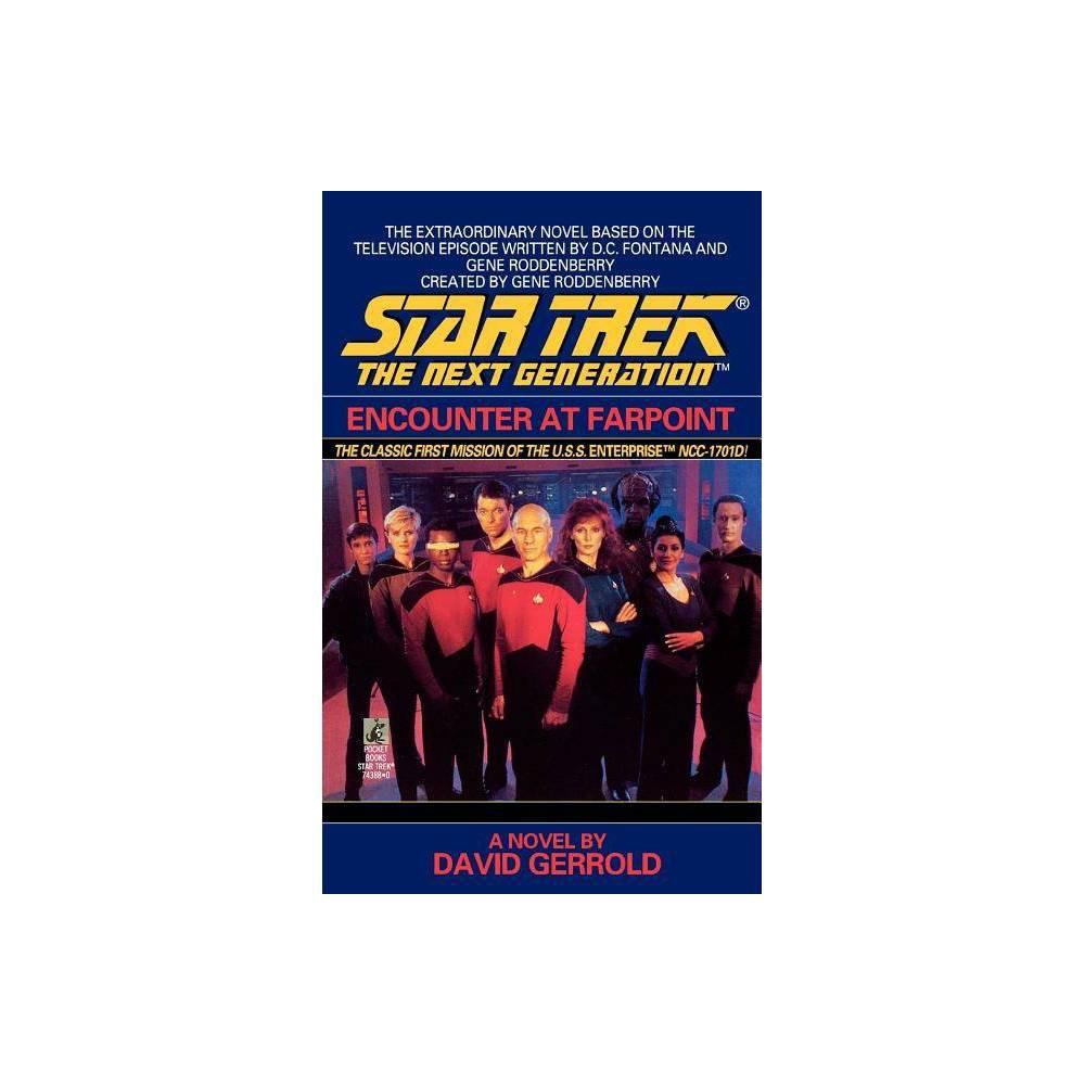 Encounter At Farpoint Star Trek The Next Generation By David Gerrold Paperback
