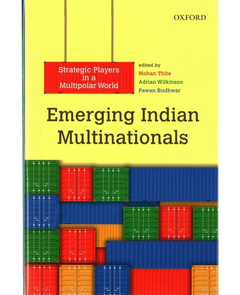 Emerging Indian Multinationals : Strategic Players in a Multipolar World (Hardcover) - image 1 of 1