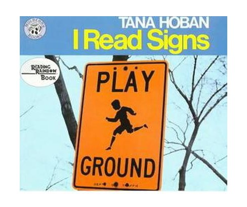 I Read Signs (Reprint) (Paperback) (Tana Hoban) - image 1 of 1