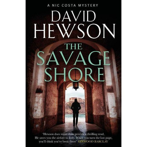 The Savage Shore - by  David Hewson (Paperback) - image 1 of 1