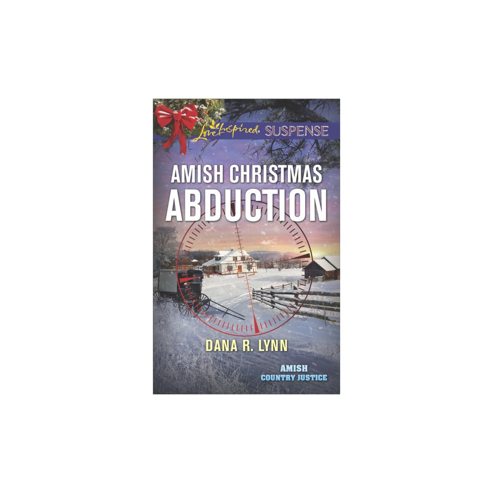 Amish Christmas Abduction - (Love Inspired Suspense) by Dana R. Lynn (Paperback)