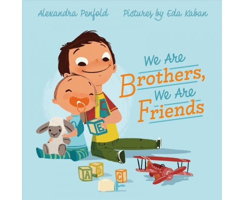 We Are Brothers, We Are Friends (School And Library) (Alexandra Penfold) - image 1 of 1