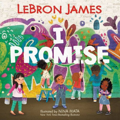 I Promise - by Lebron James (Hardcover)