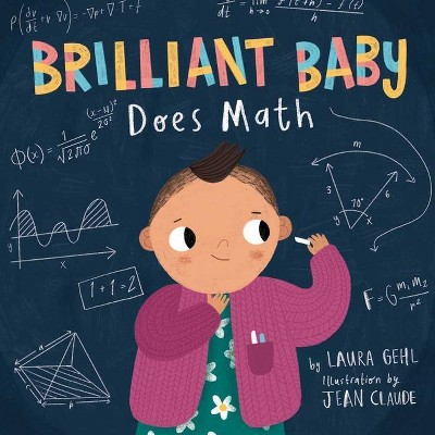 Brilliant Baby Does Math - by Laura Gehl (Board Book)