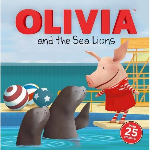 Olivia and the Sea Lions - (Paperback) - image 1 of 1