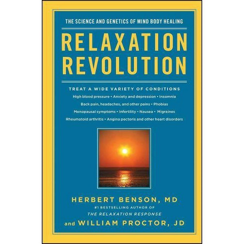 Relaxation Revolution - by  Herbert Benson & William Proctor (Paperback) - image 1 of 1