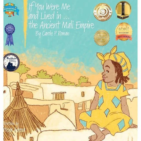 If You Were Me and Lived in...the Ancient Mali Empire - (If You Were Me and Lived In...Historical) - image 1 of 1