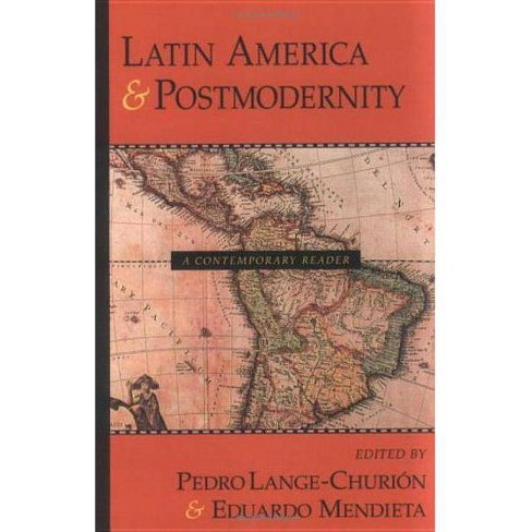 Latin America and Postmodernity - (Paperback) - image 1 of 1