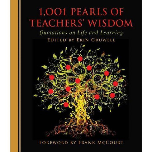 1,001 Pearls of Teachers' Wisdom - (1001 Pearls) by  Erin Gruwell (Hardcover) - image 1 of 1